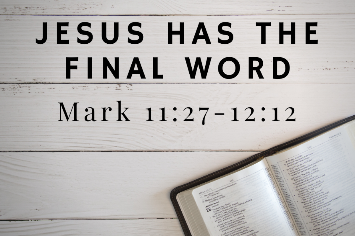 Jesus Has The Final Word